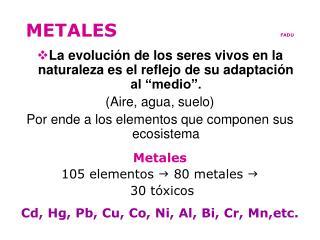 METALES                            FADU