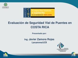 Evaluación de Seguridad Vial de Puentes en COSTA RICA