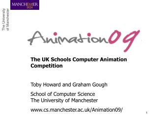 The UK Schools Computer Animation Competition Toby Howard and Graham Gough