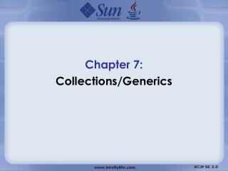 Chapter 7:  Collections/Generics