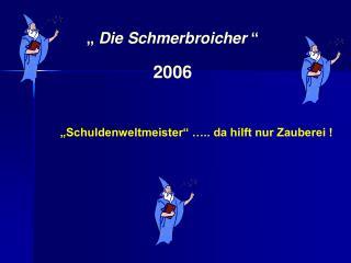 """""""Schuldenweltmeister"""" ….. da hilft nur Zauberei !"""