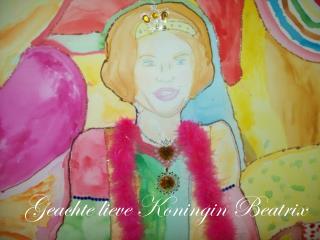 Geachte lieve Koningin Beatrix