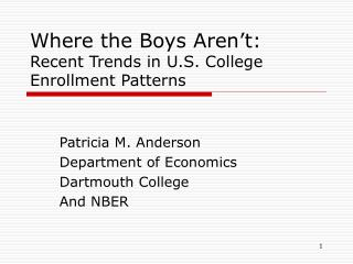 Where the Boys Aren't:  Recent Trends in U.S. College  Enrollment Patterns