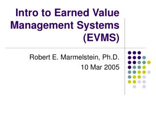 Intro to Earned Value Management Systems (EVMS)