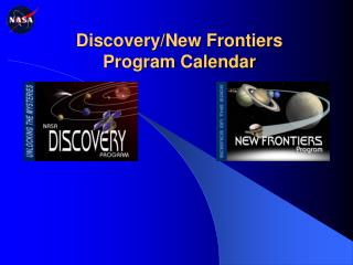 Discovery/New Frontiers  Program Calendar