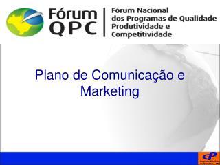 Plano de Comunica  o e Marketing