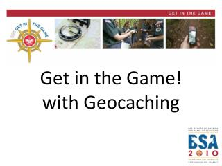 Get in the Game with Geocaching