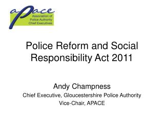 Police Reform and Social Responsibility Act 2011