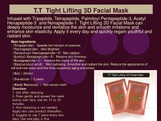 T.T  Tight Lifting 3D Facial Mask