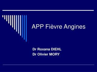 APP Fièvre Angines