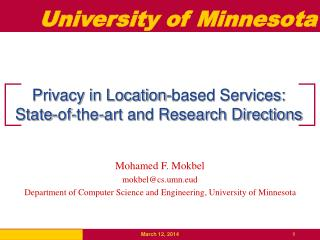 Privacy in Location-based Services: State-of-the-art and Research Directions