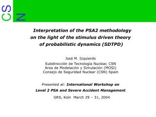 Interpretation of the PSA2 methodology  on the light of the stimulus driven theory