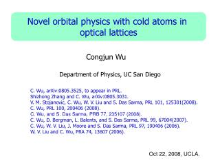 Novel orbital physics with cold atoms in  optical lattices