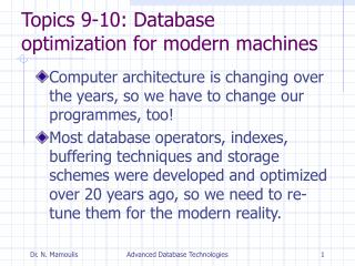Topics 9-10: Database optimization for modern machines