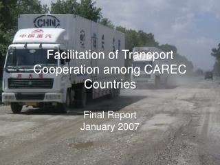 Facilitation of Transport Cooperation among CAREC Countries