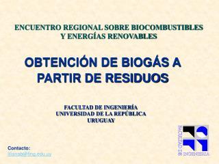 OBTENCIÓN DE BIOGÁS A PARTIR DE RESIDUOS