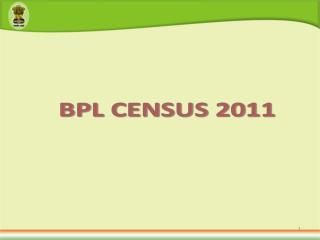 BPL Census � Policy Decision