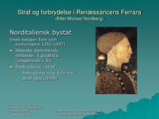Straf og forbrydelse i Renæssancens Ferrara (Efter Michael Nordberg)