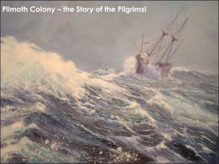Plimoth Colony   the Story of the Pilgrims