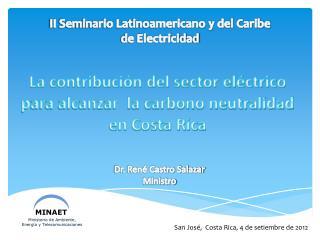 La contribución del sector eléctrico para alcanzar  la carbono neutralidad en Costa Rica