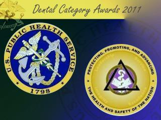 Dental Category Awards 2011