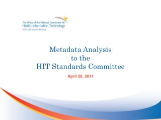 Metadata Analysis to the HIT Standards Committee
