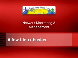 A few Linux basics