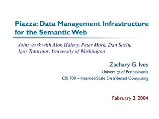 Piazza: Data Management Infrastructure for the Semantic Web