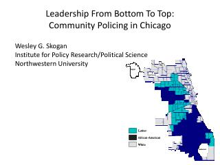 Leadership From Bottom To Top: Community Policing in Chicago