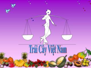 Trái Cây Việt Nam
