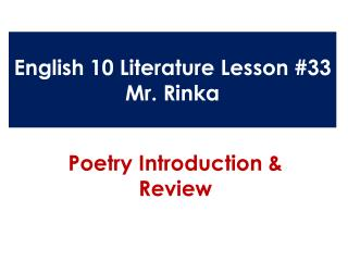 English 10 Literature Lesson #33 Mr.  Rinka