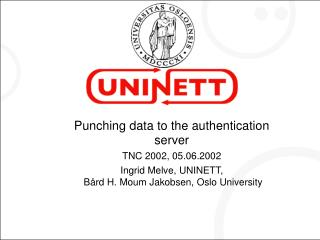 Punching data to the authentication server  TNC 2002, 05.06.2002