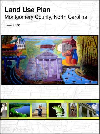 Land Use Plan Montgomery County, North Carolina June 2008