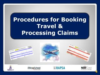 Procedures for Booking Travel & Processing Claims