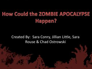 How Could the ZOMBIE APOCALYPSE Happen?