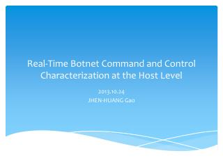 Real-Time Botnet Command and Control Characterization at the Host Level