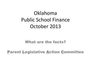 Oklahoma Public School Finance October 2013