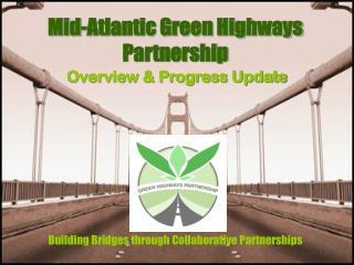 Mid-Atlantic Green Highways Partnership
