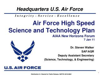 Air Force High Speed Science and Technology Plan AIAA New Horizons Forum 7 Jan 11