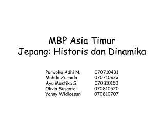 MBP Asia Timur Jepang: Historis dan Dinamika