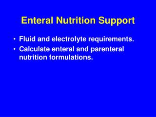 Enteral Nutrition Support