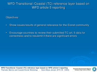 WFD-Transitional /Coastal (TC) reference layer based on WFD article 5 reporting