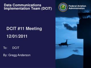 Data Communications Implementation Team (DCIT)