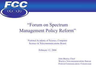 """Forum on Spectrum  Management Policy Reform"" National Academy of Science, Computer"