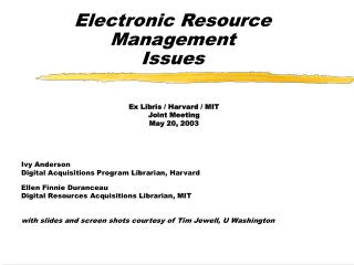 Electronic Resource Management Issues
