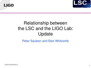 Relationship between  the LSC and the LIGO Lab: Update