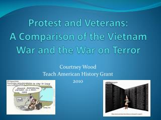 Protest and Veterans: A Comparison of the Vietnam War and the War on Terror