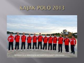 KAJAK POLO 2013