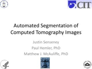 Automated Segmentation of Computed Tomography Images