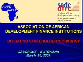 ASSOCIATION OF AFRICAN DEVELOPMENT FINANCE INSTITUTIONS